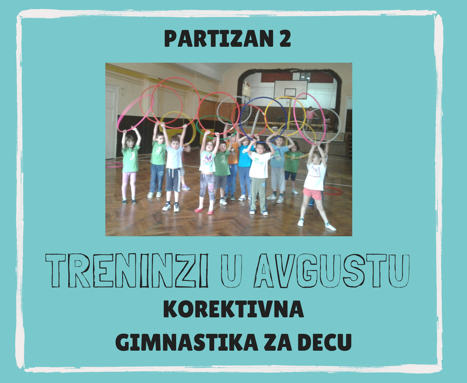treninzi razvojne gimnastike u avgustu